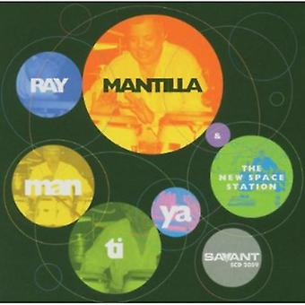 Ray Mantilla & the New Space Station - Man-Ti-Ya [CD] USA import