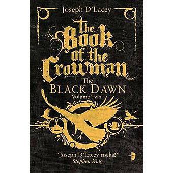 Boka av Crowman av Joseph D'Lacey - 9780857663474 bok