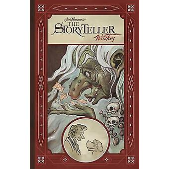 Jim Henson's Storyteller - Witches by Various - Jim Henson - 978160886