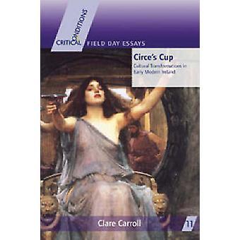 Circe de Cup - culturele transformatie in de vroege moderne Ierland door Clare