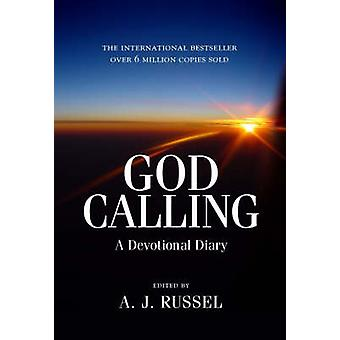 God Calling - A Devotional Diary (Revised edition) by A.J. Russell - 9