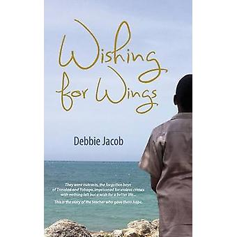 Wishing for Wings by Debbie Jacob - 9789766378028 Book