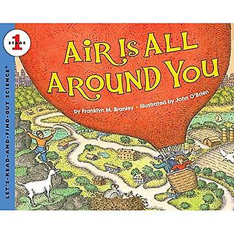 Air Is All Around You (Let's-Read-And-Find-Out Science: Stage 1)