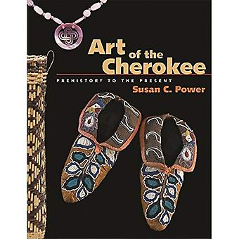 Art of the Cherokee: Prehistory to the Present