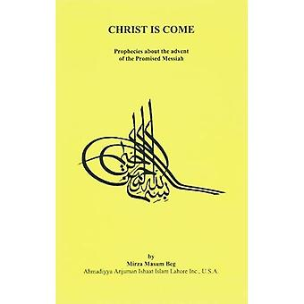 Christ Is Come: Prophecies About the Advent of the Promised Messiah