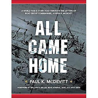 Tous rentré: Une histoire de la seconde guerre mondiale racontée par les lettres de bateau commandant du groupe, Joseph B. McDevitt