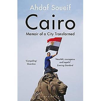 Cairo: Memoir of een stad getransformeerd