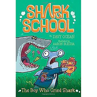 Le garçon qui criait au requin (Shark School)