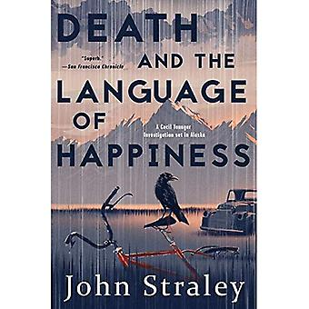 Death And The Language Of Happiness: A Cecil Younger Investigation #4