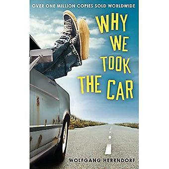 Varför tog vi bilen