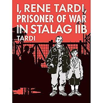 Ich, Rene Tardi, Kriegsgefangene im Stalag Iib