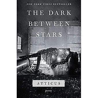 The Dark Between Stars: Poems
