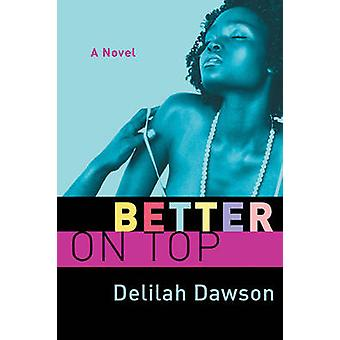 Bedre på toppen af Dawson & Delilah