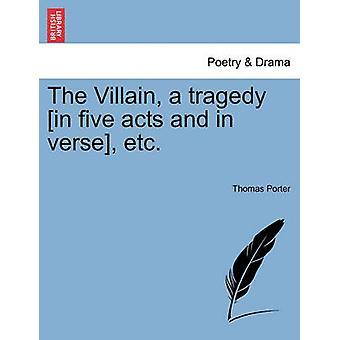 الشرير مأساة في الأفعال الخمسة وفي الآية إلخ توماس & بورتر