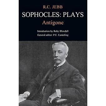 Sophocles Antigone by Jebb & R. C.