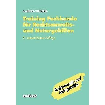 Opleiding Fachkunde fr Rechtsanwalts und Notargehilfen door Roeser & Karsten