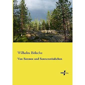 Von Sonnen und Sonnenstubchen av Blsche & Wilhelm