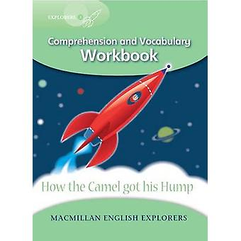 Explorers 3 - How the Camel Got His Hump Work Book by Mary Bowen - Pri