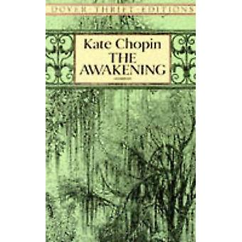 The Awakening (New edition) by Kate Chopin - 9780486277868 Book
