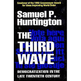 The Third Wave - Democratization in the Late Twentieth Century (New ed