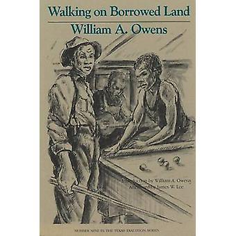Walking on Borrowed Land by Owens-W - 9780875650289 Book