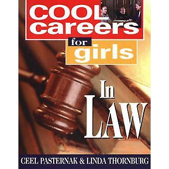 Cool Careers for Girls in Law by Ceel Pasternak - Linda Thornburg - 9