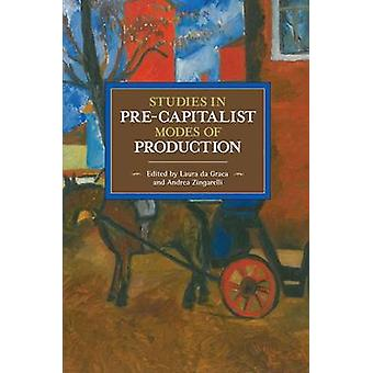 Studies in Pre-Capitalist Modes of Production by Laura Da Graca - And