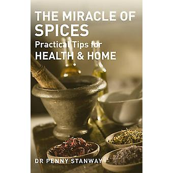 The Miracle of Spices - Practical Tips for Health - Home and Beauty by