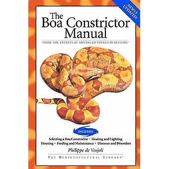 Boa Constrictor Manual by Philippe De Vosjoli - Roger Klingenberg - J