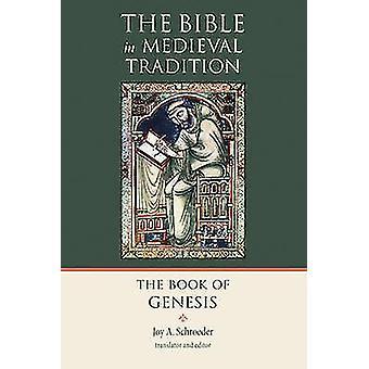 The Book of Genesis by Joy A. Schroeder - Joy A. Schroeder - 97808028