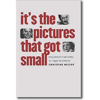 Det ' s de bilder som fick små: Hollywood filmstjärnor på 1950-talet Television (Wesleyan film)