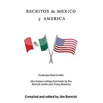 Escritos de México y Amerikas durch Berwick & Jim