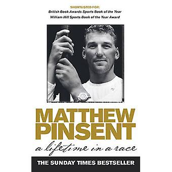 Lifetime In A Race by Matthew Pinsent