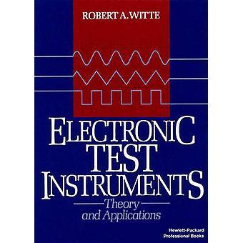 Elektronische Test instrumenten theorie en toepassing door de Witte & Robert