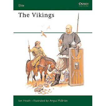 The Vikings by Ian Heath & Illustrated by Angus McBride