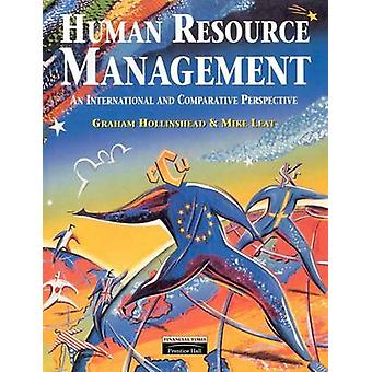 Human Resource Management An International and Comparative Perspective by Hollinshead & Graham