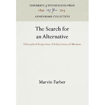 The Search for an Alternative by Farber & Marvin