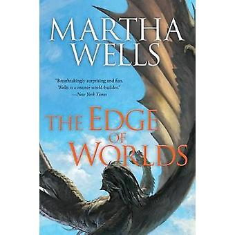 Edge of Worlds by Martha Wells - 9781597808972 Book