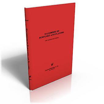 Handbook of Perfumes  Flavors by Secondini & Orlindo