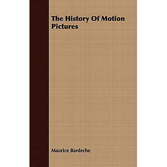 The History of Motion Pictures by Bardeche & Maurice