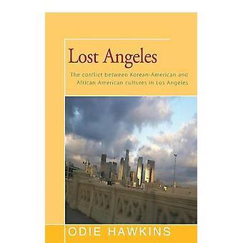 Lost Angeles by Hawkins & Odie