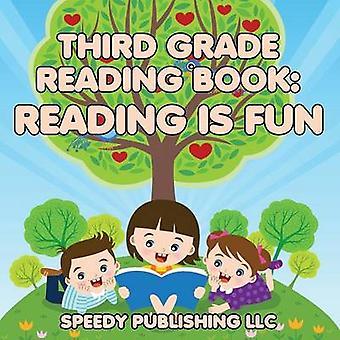 Third Grade Reading Book Reading is Fun by Publishing LLC & Speedy