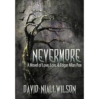 Nevermore by Wilson & David Niall
