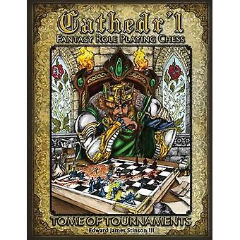Cathedrl Fantasy Role Playing Chess Tournament Edition by Stinson III & Edward James
