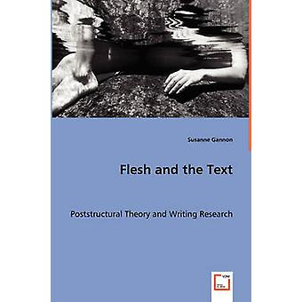 Flesh and the Text by Gannon & Susanne