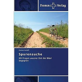 Spurensuche by Garleff Gunnar