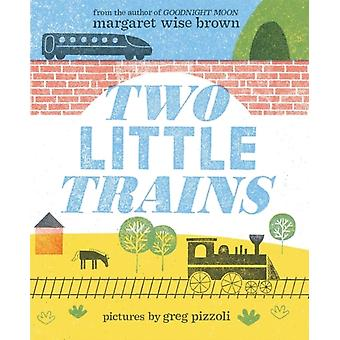Two Little Trains by Margaret Brown