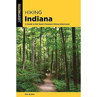 Hiking Indiana by Phil Bloom