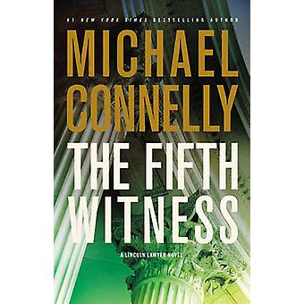 The Fifth Witness by Michael Connelly - 9780316069359 Book