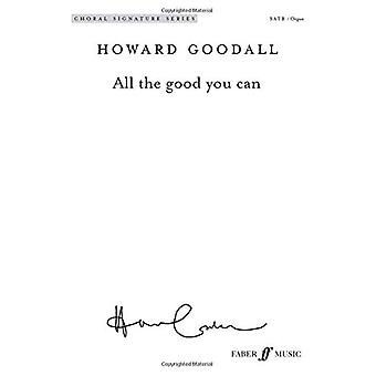 All the good you can by Howard Goodall - 9780571540914 Book